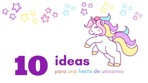ideas para fiesta de unicornio